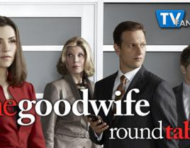 "The Good Wife Round Table: ""Blue Ribbon Panel"""