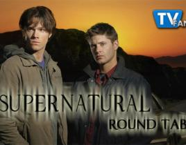 "Supernatural Round Table: ""Trial and Error"""
