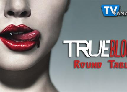 "True Blood Round Table: ""Who Are You, Really?"""